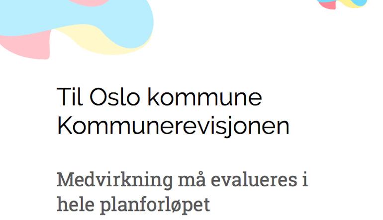 Kritisk blikk på Oslo kommune Kommunrevisjonens medvirkningsrapport 16/2019